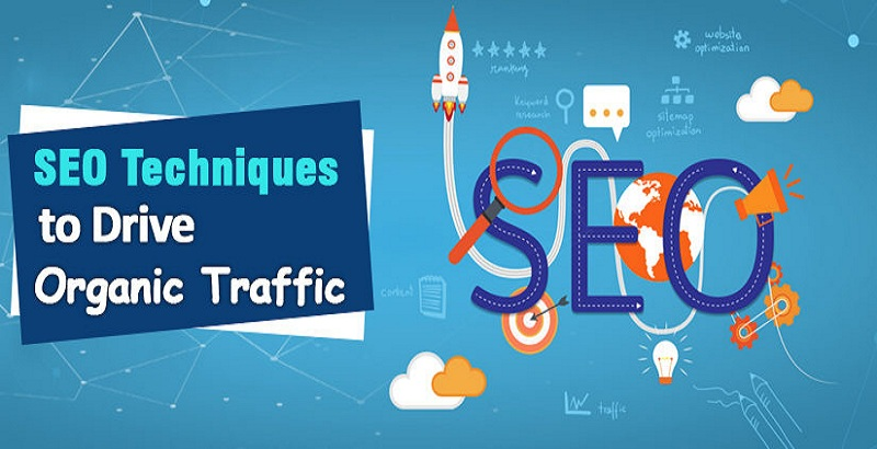 SEO- Effective Way To Drive Organic Traffic To Your Website